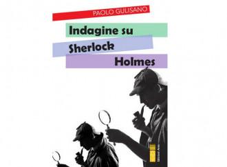 Indagine su Sherlock Holmes (e sul suo autore)