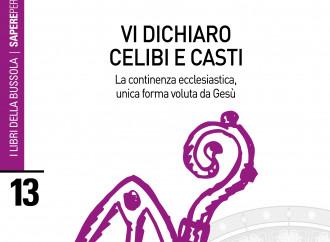«Vi dichiaro celibi e casti», il nuovo libro della Bussola al via del Sinodo