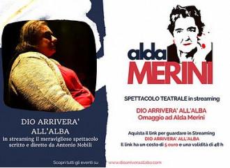 """""""Dio arriverà all'alba"""": lo spettacolo su Alda Merini"""